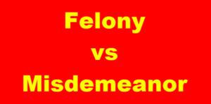 DUI Felony or Misdemeanor